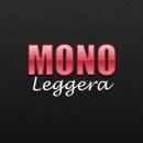 MONO Leggera