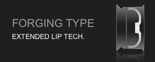 Forging Type Extended Lip Tech