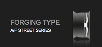 forging type af street series
